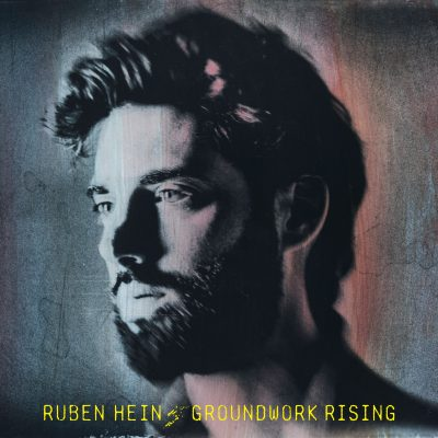 Ruben Hein – ground work rising – fall tour 2018 + Julian du Perron